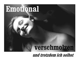 Emotional verschmolzen